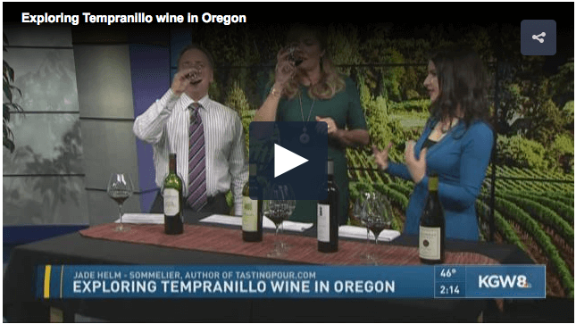Oregon Tempranillo on KGW Portland Today with Tasting Pour