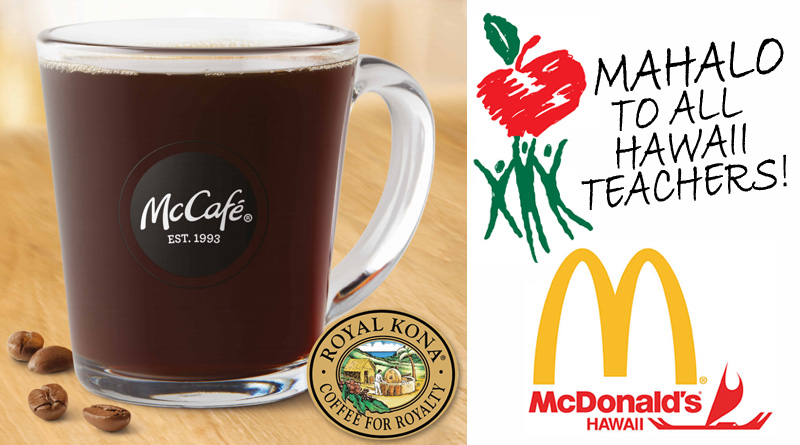 McDonalds FREE Kona Coffee teacher's week promo