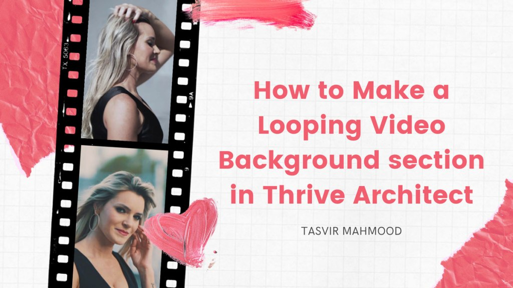 How to Make a Looping Video Background section in Thrive Architect