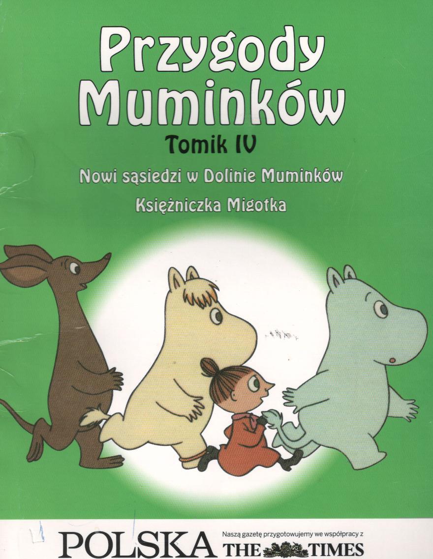 Tomik IV. Nowi sąsiedzi w Dolinie Muminków. Księżniczka Migotka #TataMariusz; Fot. w.bibliotece.pl