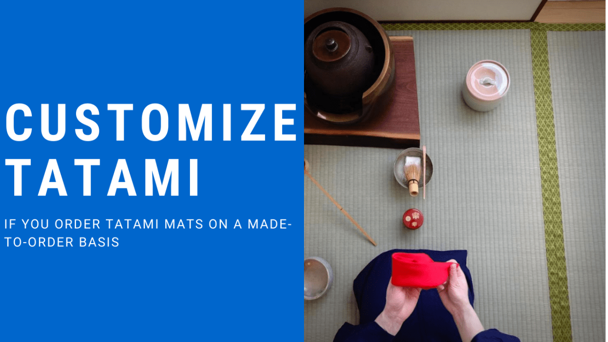 costom made tatami