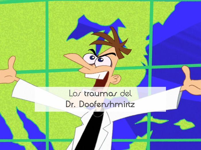 Los traumas del Dr. Doofenshmirtz