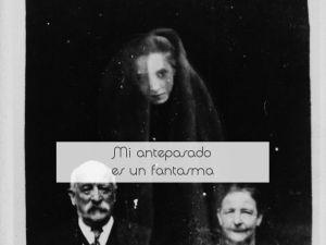 Mi antepasado es un fantasma