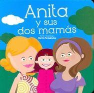 Anita y sus dos mamás