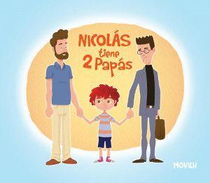 Nicolás tiene 2 papás