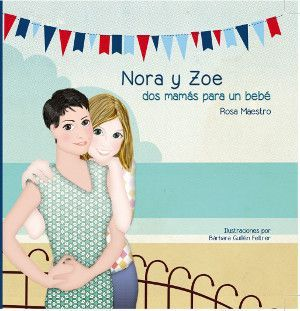 Nora y Zoe dos mamás para un bebé