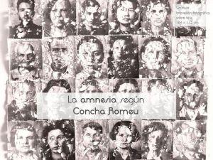 La amnesia según Concha Romeu