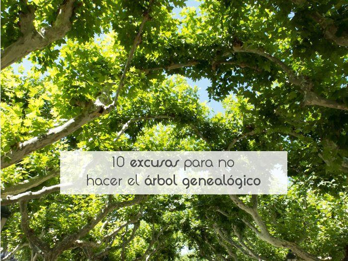 10 excusas para no hacer el árbol genealógico