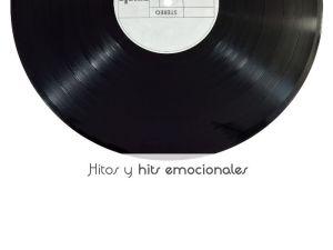 Hitos y hits emocionales
