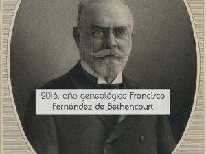 2016, año genealógico Francisco Fernández de Bethencourt