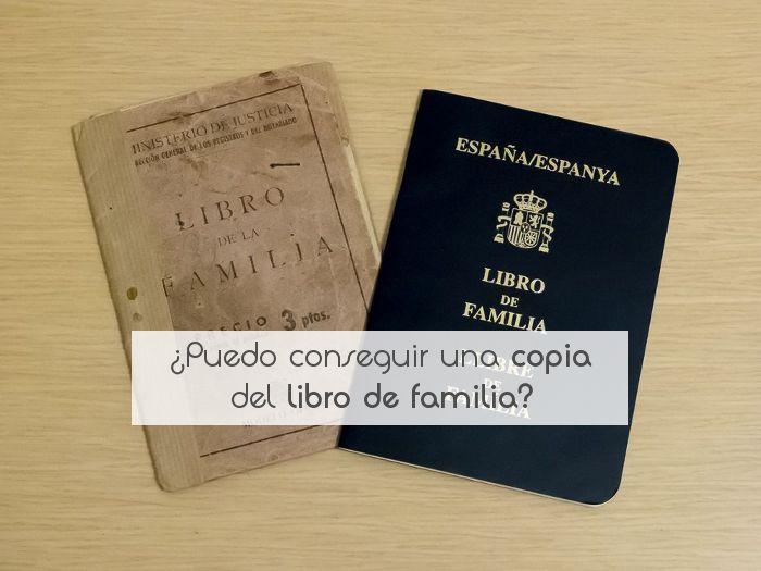 ¿Puedo conseguir una copia del libro de familia?