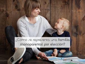 ¿Cómo se representa una familia monoparental por elección?