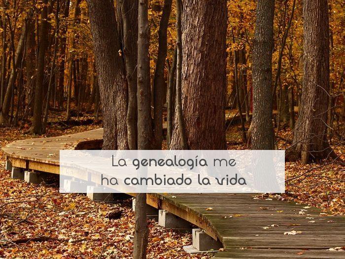 La genealogía me ha cambiado la vida