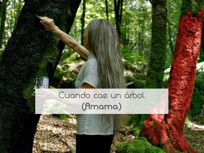 Cuando cae un árbol (Amama)