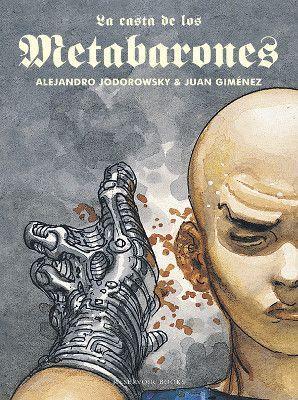 La casta de los metabarones. Alejandro Jodorowsky y Juan Giménez