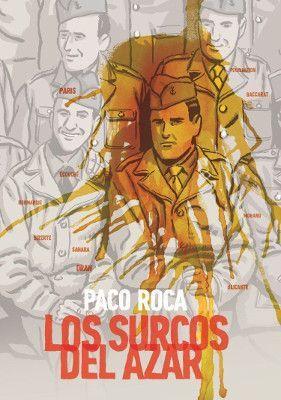 Los surcos del azar. Paco Roca