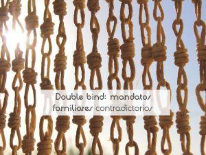 Double bind: mandatos familiares contradictorios