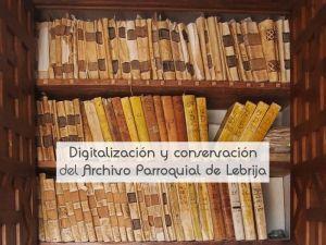 Digitalización y conservación del Archivo Parroquial de Lebrija