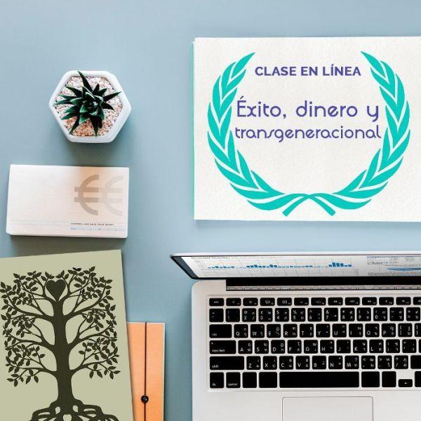 """Clase en línea """"Éxito, dinero y transgeneracional"""""""