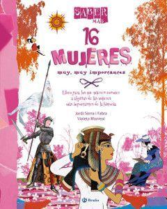 Saber más: 16 mujeres muy muy importantes