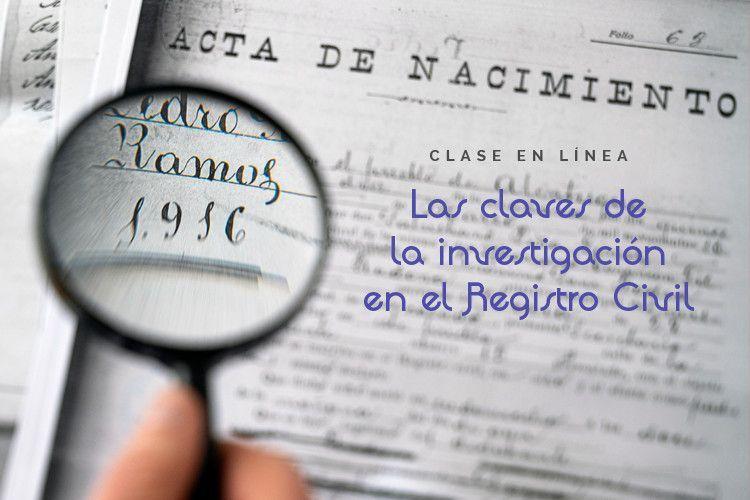 """Clase en línea """"Las claves de la investigación en el Registro Civil"""""""