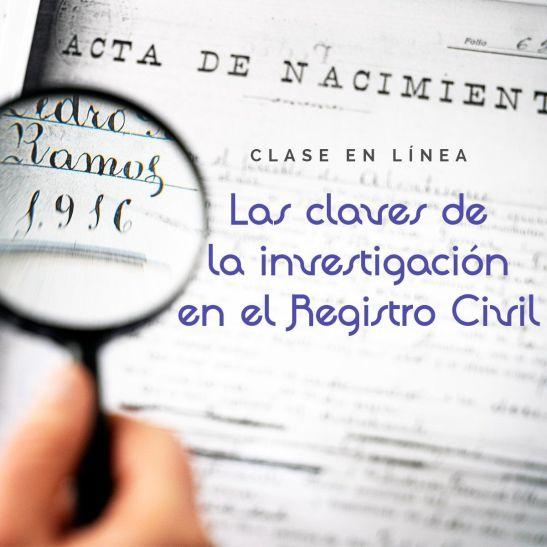 Las claves de la investigación en el Registro Civil
