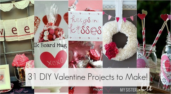 Great Ideas -- 31 DIY Valentine's Day Projects to Make ...
