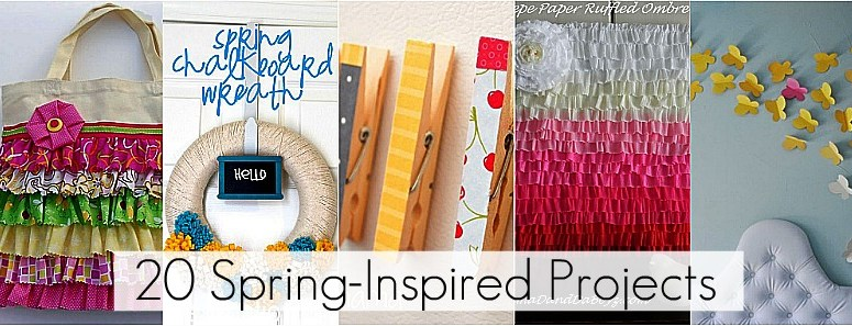 Great Ideas — 20 Spring-Inspired Projects to Make!!