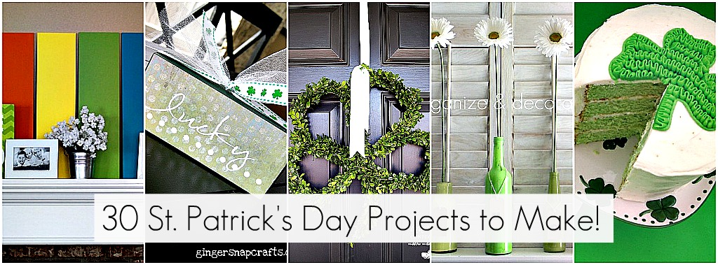 Great Ideas -- 30 St. Patrick's Day Projects to Make!!