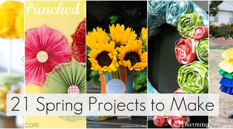 Great Ideas — 21 Spring-Inspired Projects to Make!!