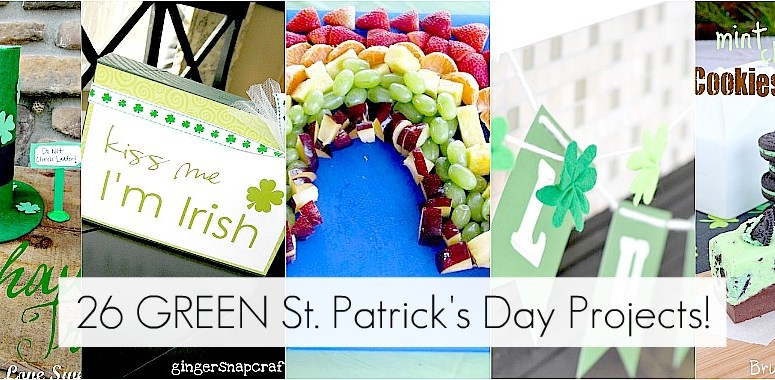 Great Ideas — 26 GREEN St. Patrick's Day Projects!!