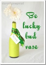 "Make a ""Be Lucky"" Bud Vase!! (St. Patrick's Day project)"
