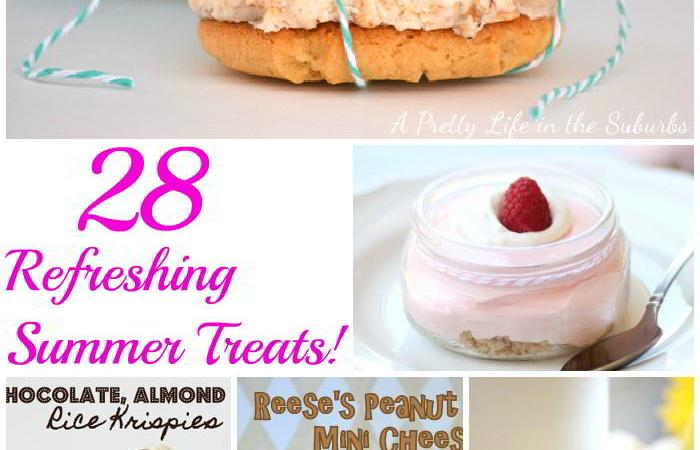 Great Ideas — 28 Refreshing Summer Treats!!