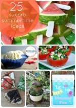Great Ideas — 25 Superb Summertime Ideas!!