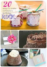Great Ideas — 20 Ways to Make Someone's Birthday ROCK!!