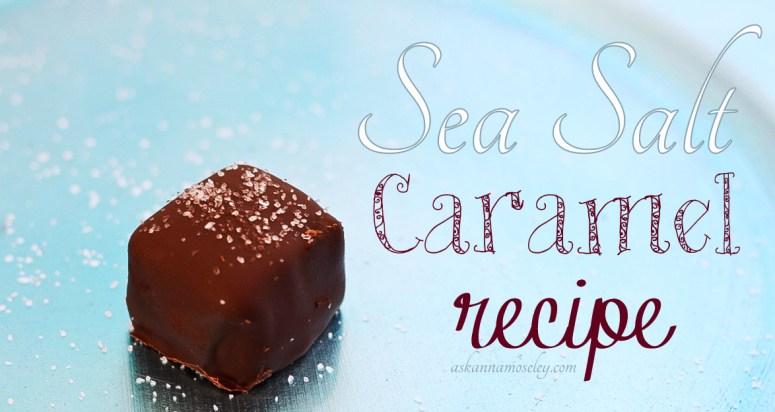 sea salt caramel recipe - a perfect gift idea!