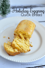 HAPPY Holidays – Holiday Eggnog Quick Bread Recipe!