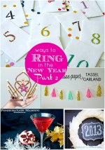 Great Ideas — Ring in the New Year: Part TWO!!