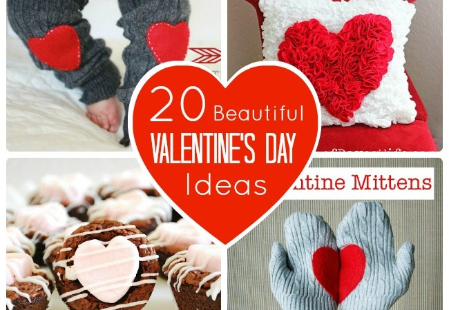 Great Ideas — 20 Valentine's Day Projects to Create!!