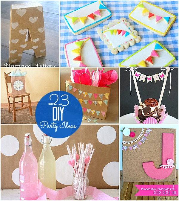 23 DIY Party Ideas!!