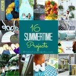 16 DIY Summertime Projects to Make!