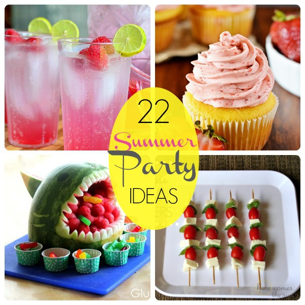 Great Ideas 22 Summer Party Food Ideas