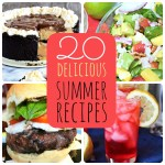 Great Ideas — 20 Delicious Summer Recipes Part 1