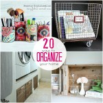 Great Ideas — 20 Projects to Organize Your Home!