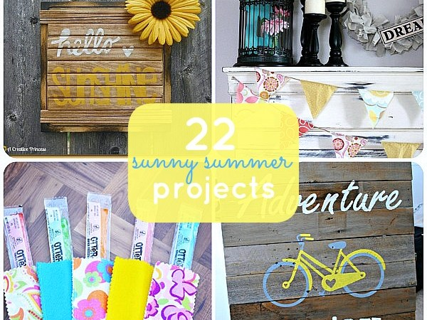 Great Ideas — 22 Sunny Summer Projects!