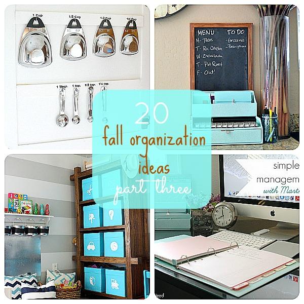 20 Fall Organization Ideas Part Three