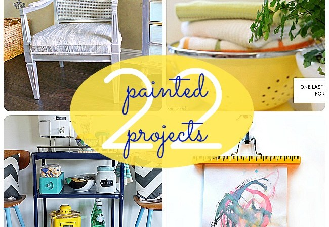 Great Ideas — 22 Painted Projects!