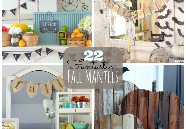 Great Ideas — 22 Fantastic Fall Mantel Projects!