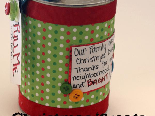 Happy Holidays: Neighbor Gift Idea-Christmas CANdy