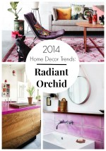 2014 Home Décor Trends: Radiant Orchid